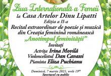 """Photo of Ziua Internațională a Femeii sărbătorită la Casa Artelor """"Dinu Lipatti"""". Recital extraordinar de poezie şi muzică"""