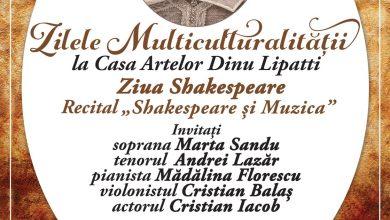 """Photo of Programul Zilele Multiculturalității la Casa Artelor Dinu Lipatti. Ziua Shakespeare – Recital """"Shakespeare și Muzica"""" Online, pe pagina de Facebook"""