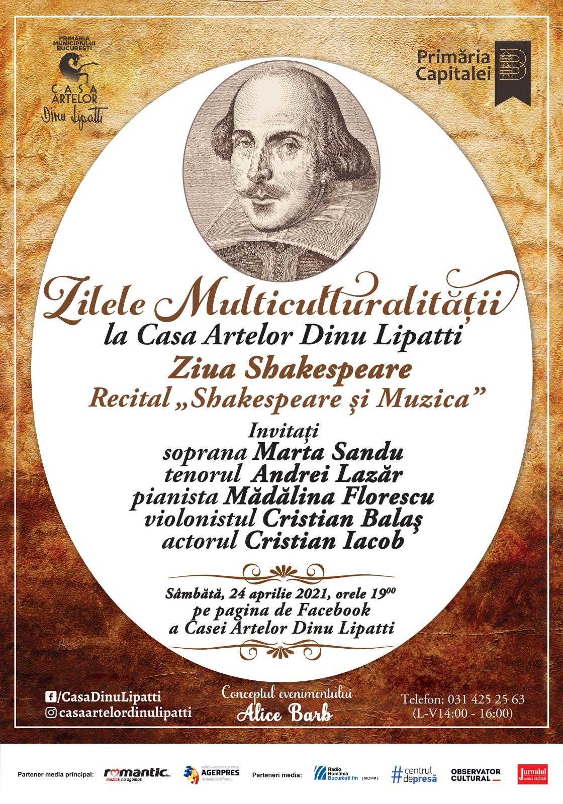 """Programul Zilele Multiculturalității la Casa Artelor Dinu Lipatti. Ziua Shakespeare - Recital """"Shakespeare și Muzica"""" Online, pe pagina de Facebook"""
