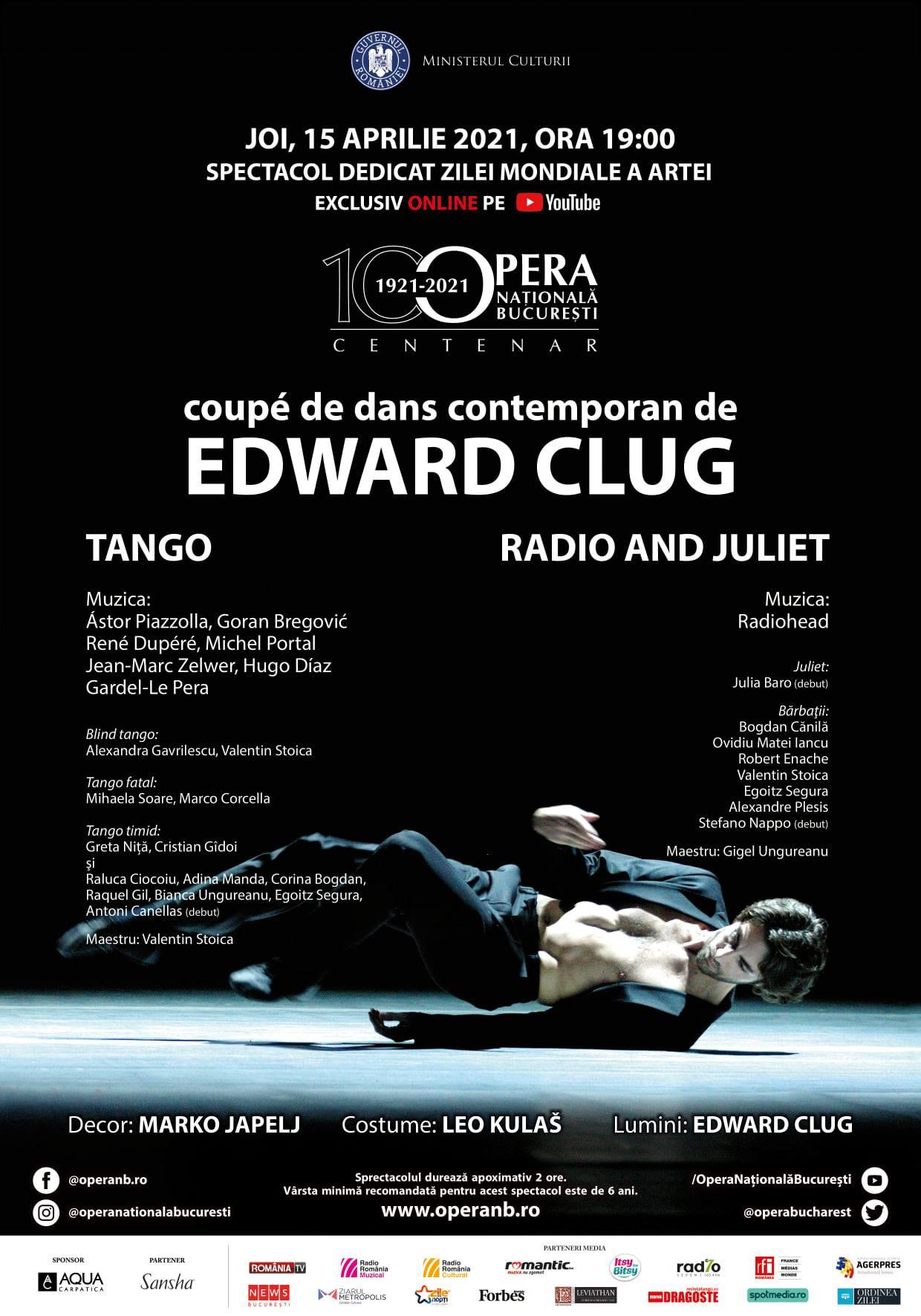 """""""Tango. Radio & Juliet"""", spectacol de balet dedicat Zilei Mondiale a Artei. Transmis online de Opera Națională București"""