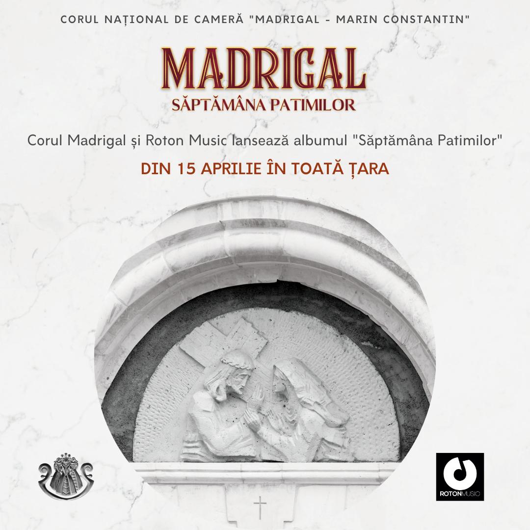 """Corul Madrigal lansează albumul pascal """"Săptămâna Patimilor"""""""