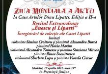 """Photo of Recital Extraordinar """"Enescu și Lipatti"""". Înregistrări de colecție ale Casei Lipatti de Ziua Mondială a Artei în Premieră Online"""