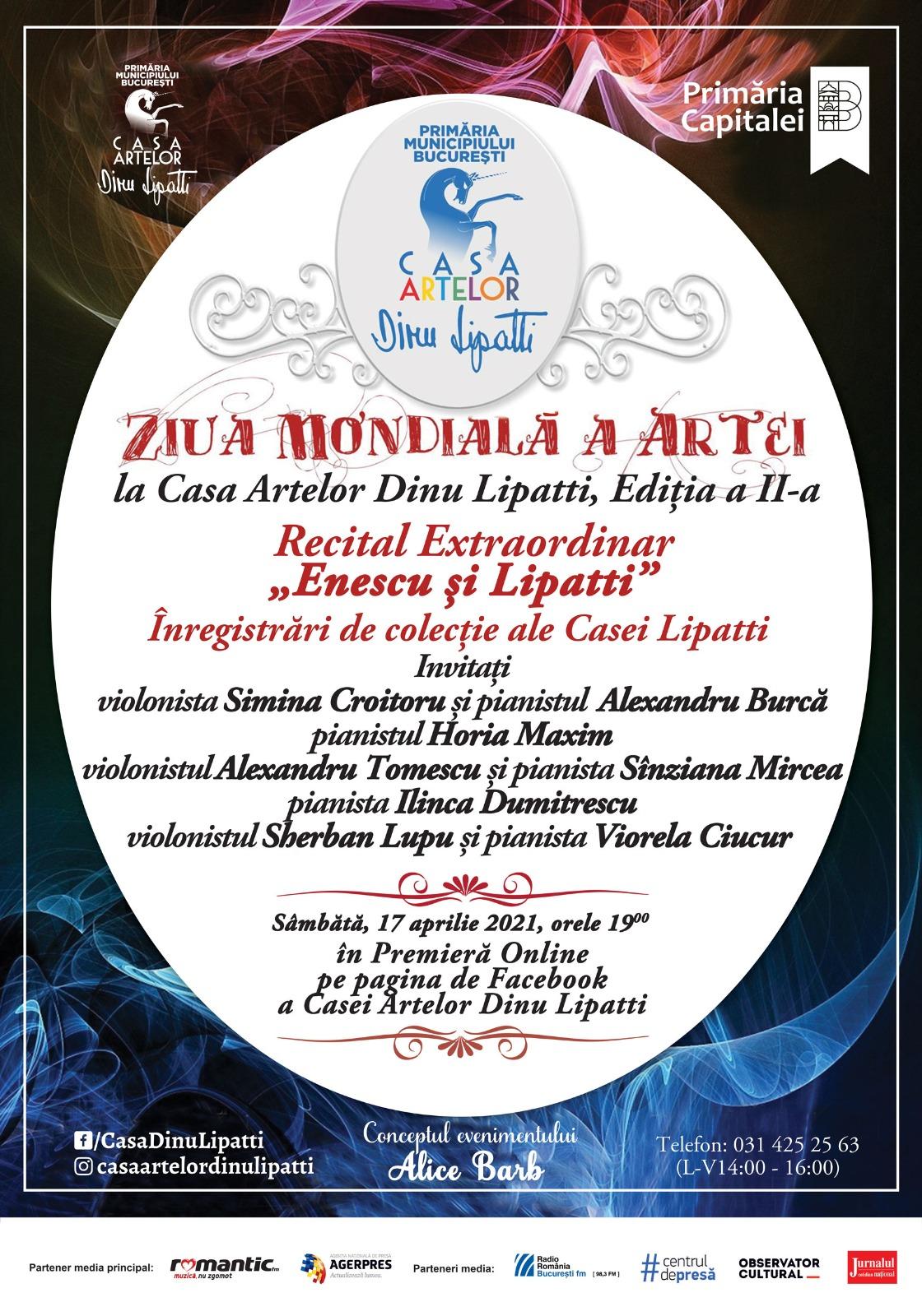 """Recital Extraordinar """"Enescu și Lipatti"""". Înregistrări de colecție ale Casei Lipatti de Ziua Mondială a Artei în Premieră Online"""