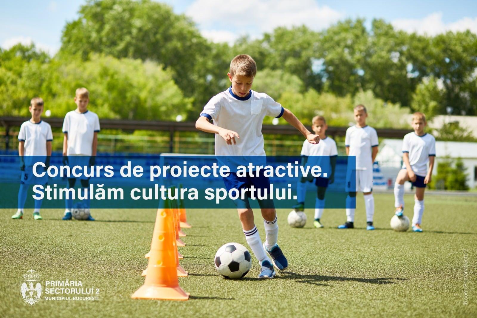 concurs de proiecte sportive cu fonduri nerambursabile în Sectorul 2