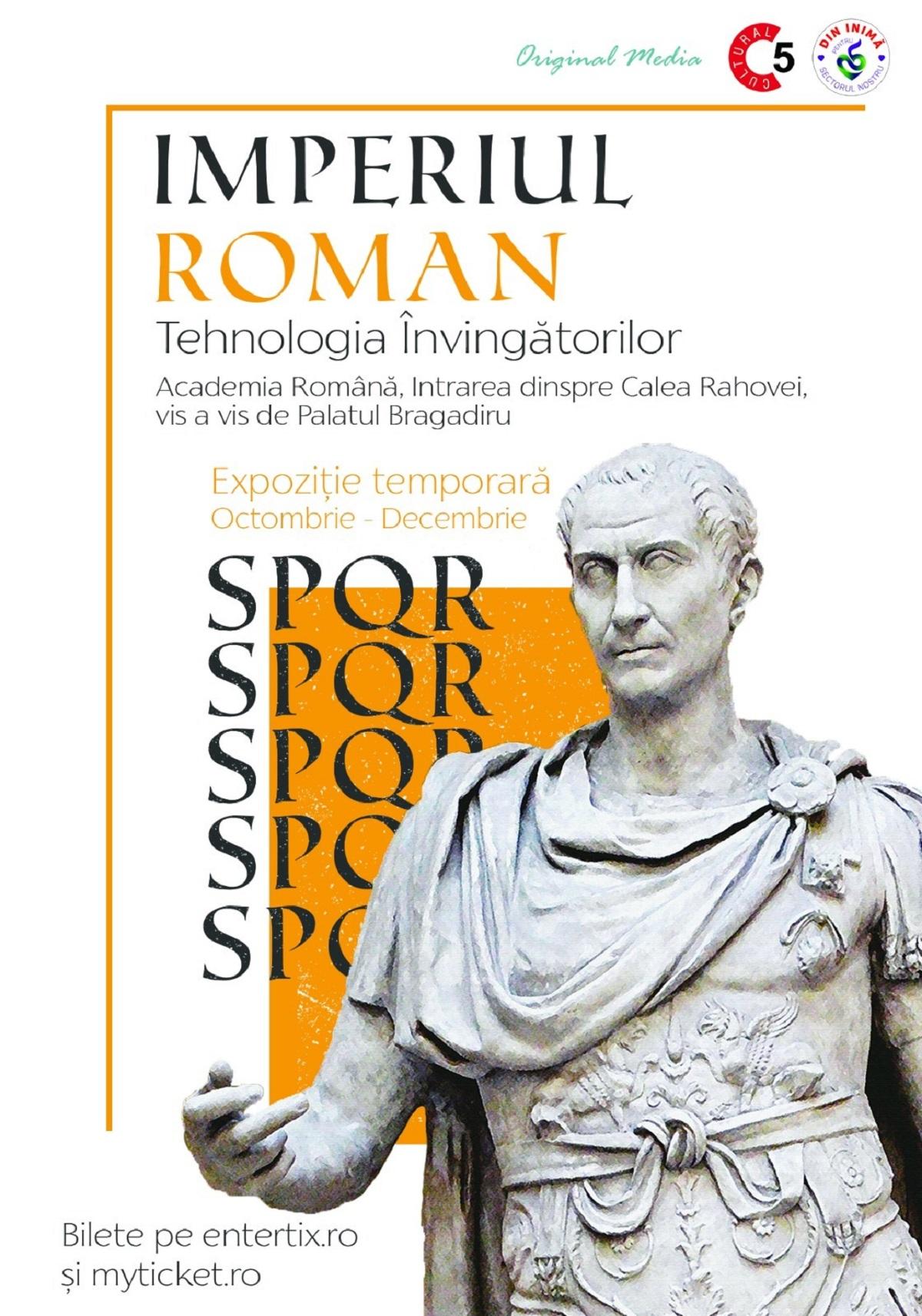 """Premieră în România, chiar sub nasul bucureștenilor. Expoziția """"Imperiul Roman - Tehnologia Învingătorilor"""" (P)"""